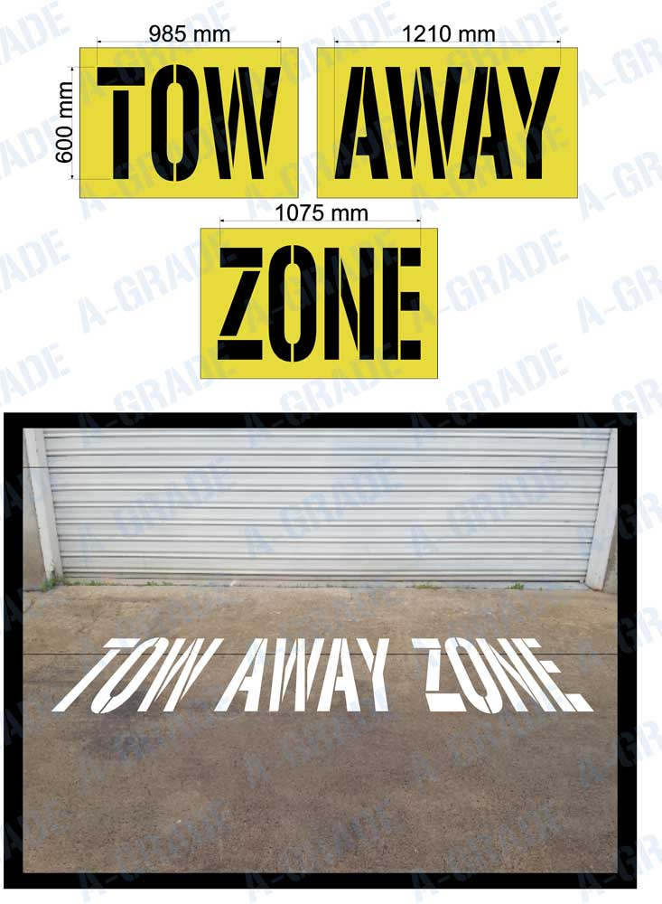600mm 'TOW AWAY ZONE' STENCIL - 1.5mm